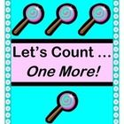NUMBER RHYMES WITH A BEAT!  Play a rollicking GROUP COUNTING GAME with your kids!  Practice SEQUENCING NUMBERS 1-12, using ONE-TO-ONE CORRESPONDENCE!  Make the learning '3-D'!  Sing a funny familiar-tune SONG, with a rhyme for each number.  LOLLIPOP TEMPLATES for numbers 1-12 are provided.  Gather a few classroom blocks and toy animals.  Then add rhythm, fun, and . . . ONE MORE!  (13 pages)  From Joyful Noises Express TpT!  $