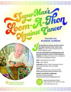 Loom-A-Thon Against Cancer - Building the world's longest rainbow loom chain to raise funds to help fight childhood cancer. MaxLoveProject.org
