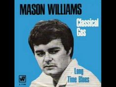 Mason Williams  /   Classical gas ------------------  This it ths ORIGINAL STEREO HIT VERSION of the #2 Billboard Hit instrumental classic from 1968, which up until now has been impossible to find on YouTube. Now you can finally forget about all those acoustic re-recordings and mono versions and hear the song in its correct, original form!