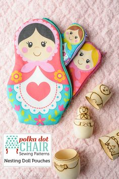 A new Sewing Pattern: Nesting Dolls Zip Pouches, includes printables for the Matryoshka Dolls