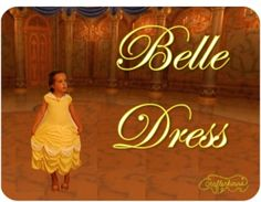 The Train To Crazy: Handmade Dress Up Series: DIY Belle Princess Dress Costume Tutorial - and links to other cute kids play clothes.
