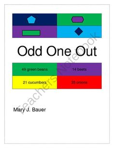 Odd One Out from Mary Bauer on TeachersNotebook.com -  (22 pages)  - Students use their math vocabulary and logical reasoning to decide which item in a set should be left out. Contains 16 geometry, 22 number and 6 money activities. $
