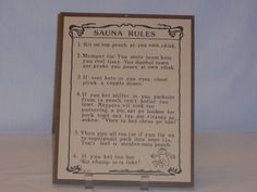 Sauna Rules.    My grandparents had this in their sauna!  Same little guy & all.  Loved reading it as a kid.