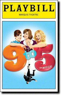 9 to 5 #Playbill #Theatre