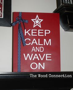 Keep Calm and Wave On