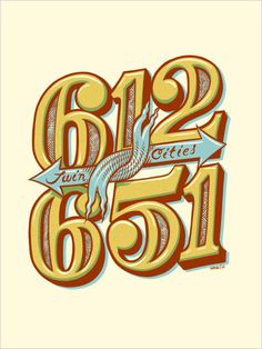 Artist Adam Turman.  The TWO area codes of the Twin Cities.  612-MPLS., 651-St. Paul