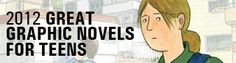 Booklist Online Great Graphic Novels for Teens: 2012