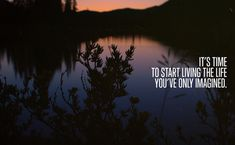 life quotes, remember this, inspiring quotes, time, picture quotes, imagin, quote life, thought, start live