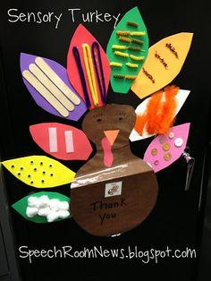 Speech Room News: A Peek at Thanksgiving.... SENSORY turkey. Perfect for describing!