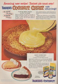 YES! Coconut pie crust. Baker's Coconut recipe, Good Housekeeping, Dec. 1952. Very clear so you can read the recipe. This sounds good!