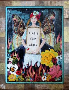 Beauty from ashes - Melody Ross