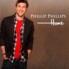 phillip phillips!!! - home
