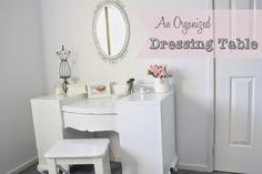 An Organized Dressing Table | A Bowl Full of Lemons