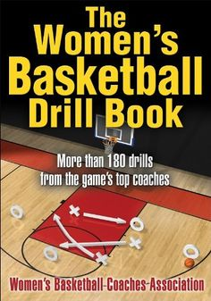The Women's Basketball Drill Book (The Drill « Ever Lasting Game