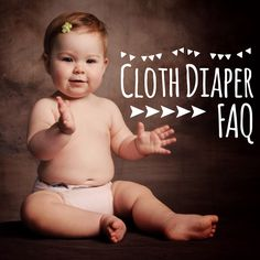 Cloth Diapering FAQs | Seasoned cloth diapering mom shares her experience and tips, and dispels common misconceptions. Spoiler alert: cloth diapering is really pretty simple.
