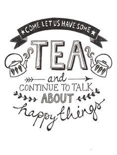 Let's have tea.