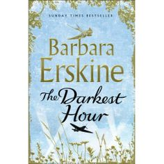 THE DARKEST HOUR by Barbara Erskine, UK: HarperCollins