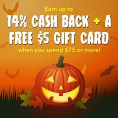 Get Cash Back on all your Halloween Purchases!  Up to 14% Plus, when you spend $75, you'll get a FREE $5 Gift Card! #Halloween #Shopping #Costumes #CostumeIdeas