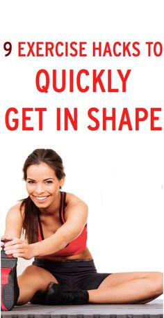 9 ways to quickly get in shape #ambassador
