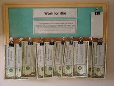 After kids have done their regular chores they can pick a work for hire job to get money. GREAT IDEA!