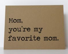 Funny Mother's Day cards: Favorite Mom Card from K8 Cards
