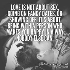 Relationship Quotes, Sayings And Words - Love Is About Relationships Quotes, That, Life, Inspiration, Real Talk, Hopeles...