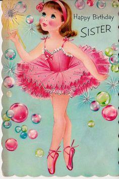 Vintage Happy Birthday Sister Ballerina Greetings Card Birthday Sister, Greet Card, Happy Birthdays, Vintag Happi, Vintage, Vintag Ballerina, Greeting Cards, Happi Birthday, Ballerina Bday