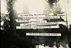 Somewhere Only We Know. Keane.