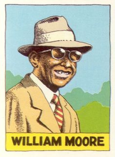 """William Moore, """"Heroes of the Blues Trading Cards,"""" R Crumb"""