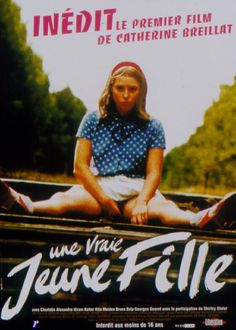 Une Vraie Jeune Fille (1976, dir. Catherine Breillat) So bizarre. Made in '76, then producer went bankrupt so not released until much later.