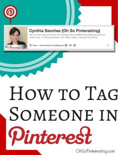 How to tag someone on #Pinterest