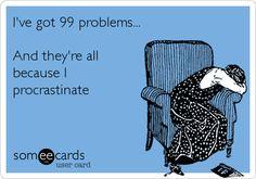 Procrastination Funny!