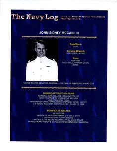 John McCain, US Senator and Lone Sailor Award recipient, was a POW in Vietnam.