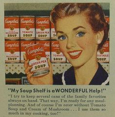 Love the cheerfully pretty gal in this classic vintage Campbell's Soup ad. #soup #ad #Campbells #vintage #1950s #food #cooking