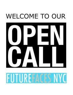 YOU ARE WELCOME TO OUR OPEN CALL ON SATURDAY, JULY 26th 2014 from 4pm-6pm. WE WOULD LIKE TO SEE BEAUTIFUL AND UNIQUE CHILDREN BABIES TO 17 YEARS OLD - ALL ETHNICITIES. OUR OPEN CALL WILL BE IN OUR AGENCY at 747 3rd Avenue, 2nd Floor at 46th Street, NYC.WE ACCEPT WALK INS FOR THE OPEN CALL ONLY!!! PLEASE BRING 2 BEST PRINTED PHOTOS OF YOUR CHILD. KEEP YOUR CHILD'S HAIR VERY NATURAL, SKINNY JEANS AND SOLID COLOR TOP ARE PREFERRED.