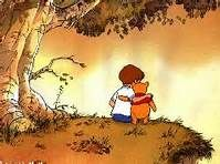 Winnie the Pooh and Christopher Robin -   Childhood friends can last a lifetime.