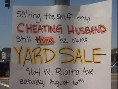 This was a real yard sale sign we saw...I had to jump out of the car and get a picture of it!