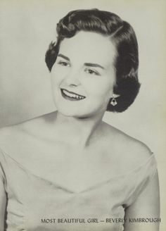Beverly Kimbrough - Most Beautiful Girl in the  1956 yearbook of Reagan high school in Houston, Texas.  #1956 #ReaganHighSchool #MostBeautifulGirl #Houston #yearbook