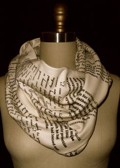 Wrap Up With A Good Book Scarf: have any page from your favorite book or poem printed on a scarf