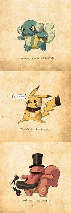 Pokémon as Presidents... AMAZING