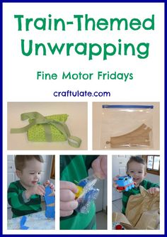 Train-Themed Unwrapping {Fine Motor Fridays} - Craftulate