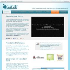Curatr - Curatr builds online courses from any digital content, which we refer to as learning objects. Learning objects can be anything that works on the web - from a video to an interactive diagram, a PDF to a webpage.