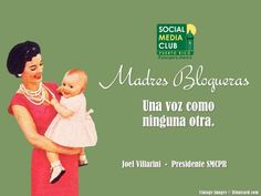 Madres Blogueras: Una voz como ninguna