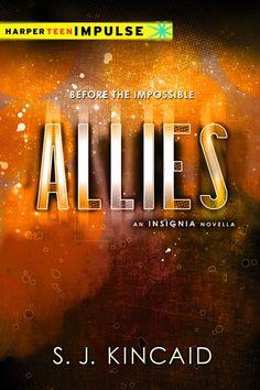 Allies: An Insignia Novella – S.J. Kincaid