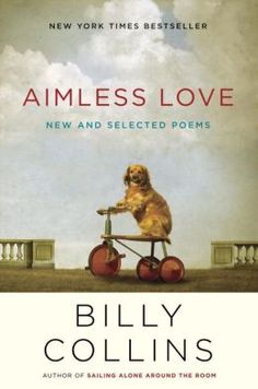 Romantic ebook download ideas: Aimless Love by Billy Collins