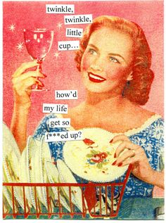 By Anne Taintor, queen of retro humor!