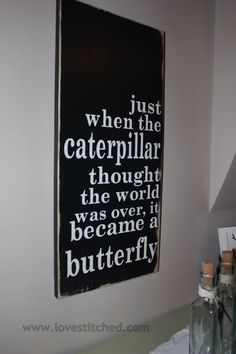 caterpillar into a butterfly quote