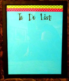 $1 frame with card stock and ribbon...this will be on my teacher desk! :)#Pin By:Pinterest++ for iPad#