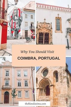Why You Should Visit Coimbra, Portugal - The Blondissima