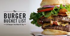 The Burger Bucket List: 25 Burgers You Need To Try